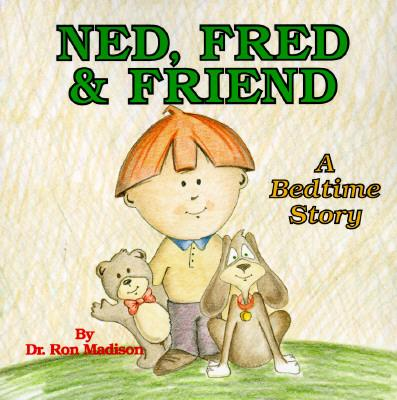 Ned, Fred and Friend