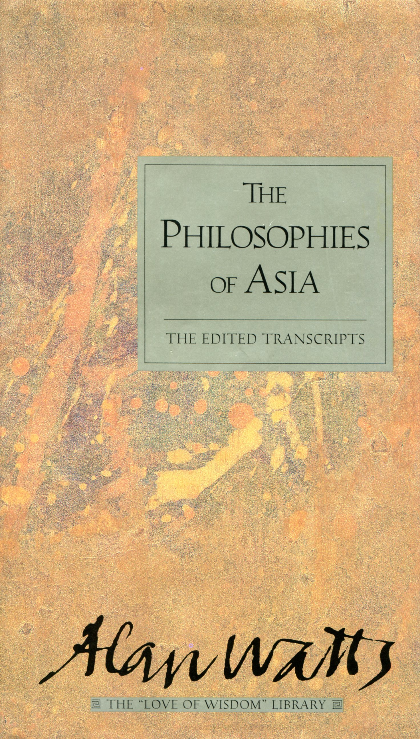 The Philosophies of Asia