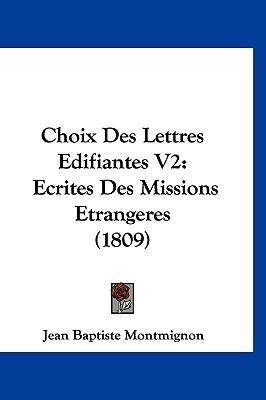 Choix Des Lettres Ed...