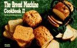 Bread Machine Cookbook II