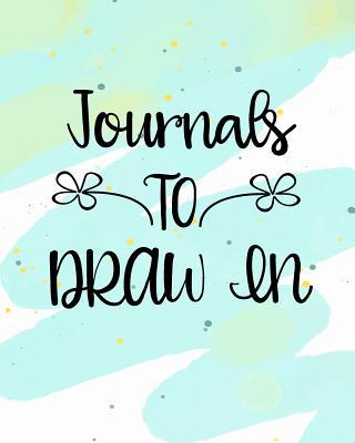 Journals to Draw in