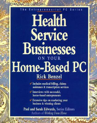 Health Service Businesses on Your Home-Based PC