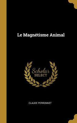 Le Magnétisme Animal