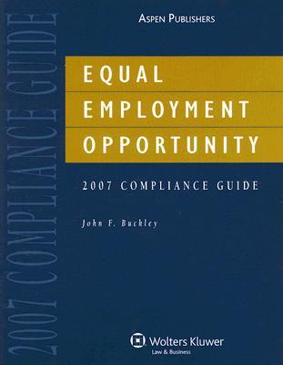 Equal Employment Opportunity 2007 Compliance Guide