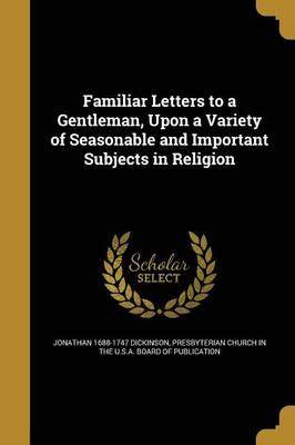FAMILIAR LETTERS TO A GENTLEMA