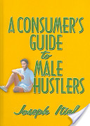 A Consumer's Guide to Male Hustlers
