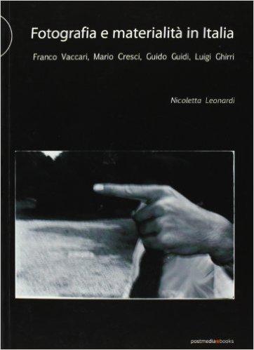 Fotografia e materialità in Italia
