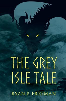 The Grey Isle Tale