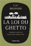 La loi du ghetto