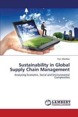 Sustainability in Global Supply Chain Management