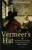 Vermeer's Hat. The Seventeenth Century and the Dawn of the Global World