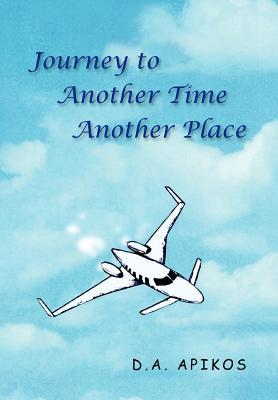 Journey to Another Time Another Place
