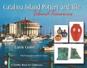 Catalina Island Pottery and Tile, 1927-1937