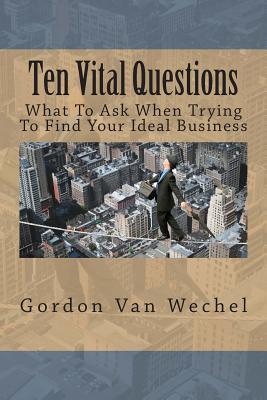 Ten Vital Questions