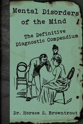 Mental Disorders of the Mind