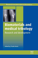 Biomaterials and Medical Tribology