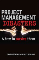 Project Management Disasters & How to Survive Them
