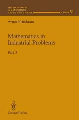 Mathematics in Industrial Problems Part 3