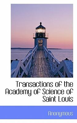 Transactions of the Academy of Science of Saint Louis
