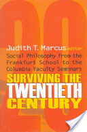 Surviving the Twentieth Century