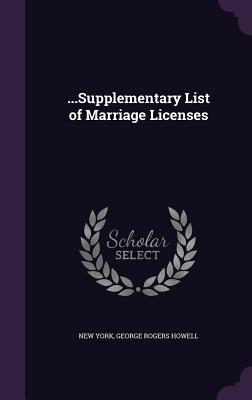 ...Supplementary List of Marriage Licenses