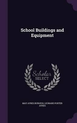School Buildings and Equipment