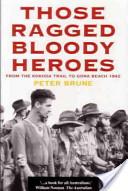 Those Ragged Bloody Heroes