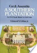 Cut and Assemble a Southern Plantation