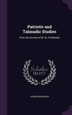 Patristic and Talmudic Studies
