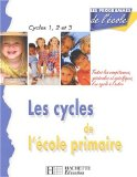 Les cycles de l'école primaire