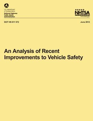 An Analysis of Recent Improvements to Vehicle Safety