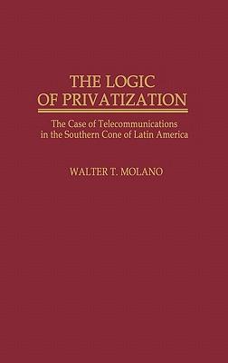 The Logic of Privatization