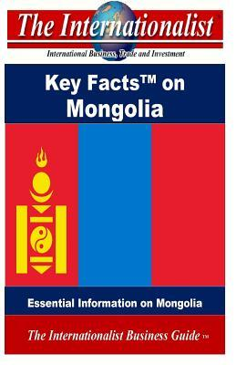 The Key Facts on Mongolia
