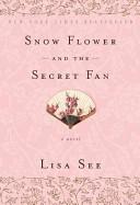 Snow Flower and the Secret Fan