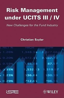 Risk Management Under UCITS III / IV