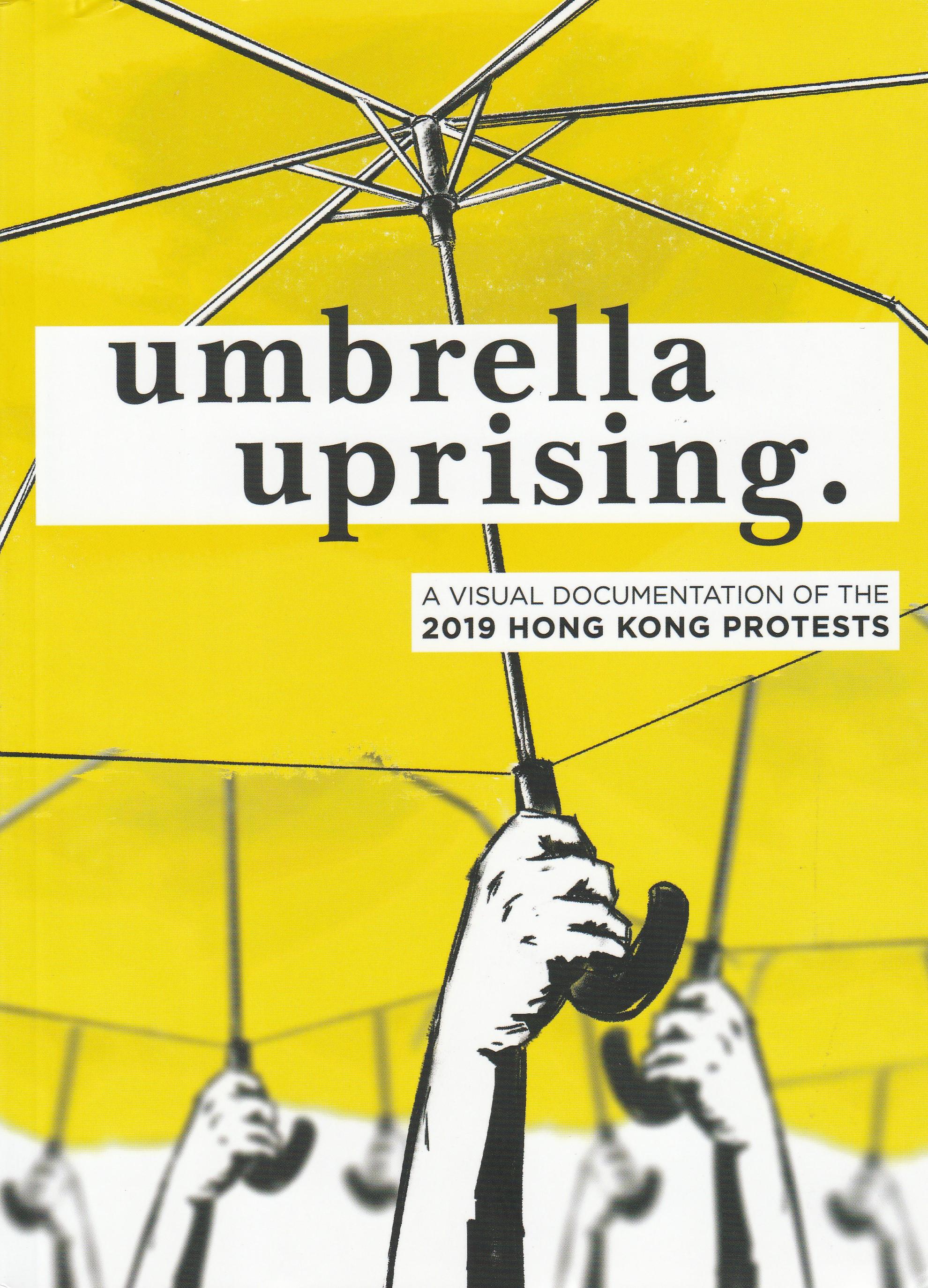 Umbrella Uprising
