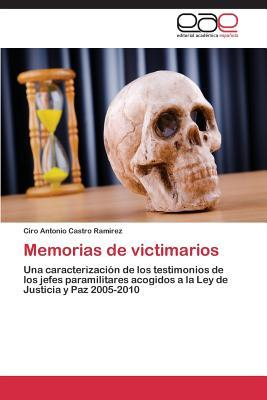 Memorias de victimarios