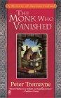 The Monk Who Vanishe...