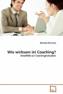 Wie wirksam ist Coaching?