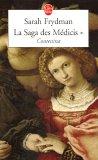 La Saga des Médicis, Tome 1