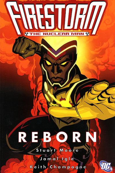 Firestorm the Nuclear Man: Reborn