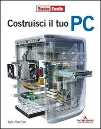 Costruisci il tuo PC