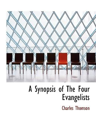 A Synopsis of The Four Evangelists
