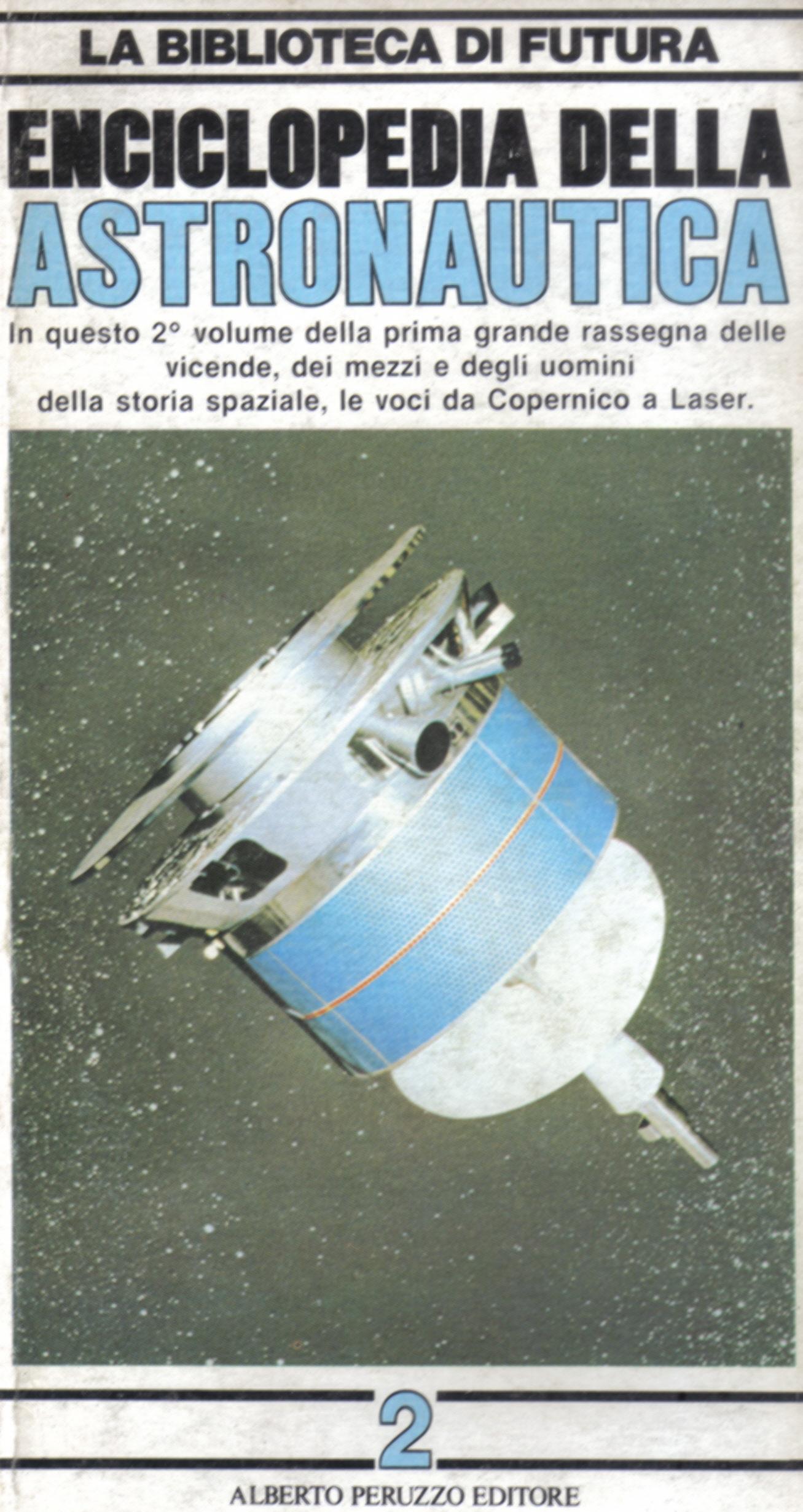 Enciclopedia della Astronautica - Vol. 2
