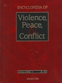 Encyclopedia of Violence, Peace, and Conflict: v. 1-3