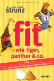 Fit wie Tiger, Panther and Co.