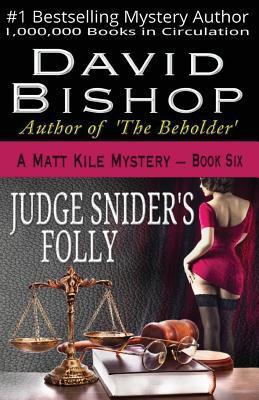 Judge Snider's Folly