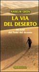 La via del deserto