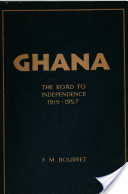 Ghana, the Road to Independence, 1919-1957