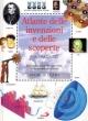 Atlante delle invenzioni e delle scoperte per i ragazzi